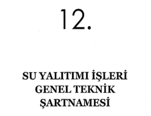 SU YALITIMI İŞLERİ GENEL TEKNİK ŞARTNAMESİ RESMİ GAZETE'DE YAYIMLANDI